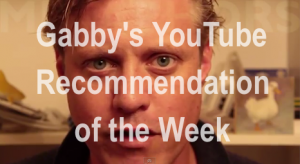 Gabby's YouTube Recommendation of the Week