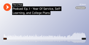 Podcast Ep 1: Year of Service, Self-Learning, and College Plans