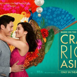 Crazy Rich Asians: Worth The Hype?