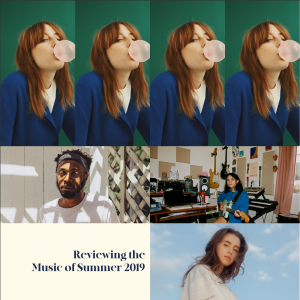 Reviewing The Music of Summer 2019
